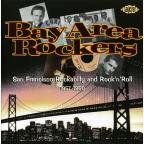 Bay Area Rockers 1957-1960