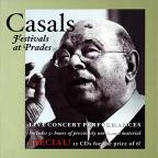 Casals: Festivals at Prades