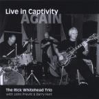 Live in Captivity/Again