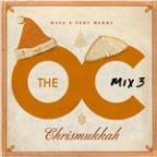 O.C. Mix 3  Have A Very Merry Chrismukkah (U.S. Version)