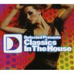 Defected Presents: Classics in the House
