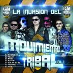 La Invasion Del Movimiento Tribal, Vol. 1
