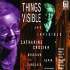 Things Visible and Invisible