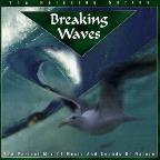 Call Of Nature: Breaking Waves