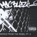 Werdz From The Rebel: Part II