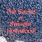 Sound Of Swingin' In Hollywood