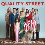 Quality Street-A Seasonal Selection For All The Fa