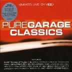Pure Garage Classics: The Very Best Of Pure Garage