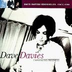 Unfinished Business: Dave Davies Kronikles 1963-1998