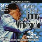 Very Best of Jimmy Witherspoon: Miss Miss Mistreater