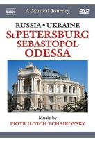 Musical Journey: Russia St Petersburg Sebastopol