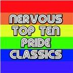 Nervous Top Ten Pride Classics