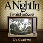 Night In Vol. 2 - Your Absolutely Favorite Film Scores Of The 20's, 30's, And 40's Like When You Wish Upon A Star, Baby It's Cold Outside, As Time Goes By, And More!
