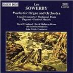 Sowerby: Works for Organ and Orchestra / Craighead, Mulbury