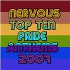 Nervous Top Ten Pride Anthems 2007