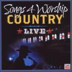 Songs 4 Worship: Country Live at the Ryman