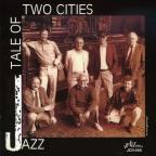 Jazz Tale of Two Cities