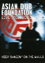 Livetour 2003: Keep Banging The Walls
