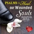 Psalms To Heal Wounded Souls
