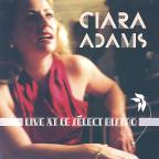 Ciara Adams: Live at le SacLect Bistro