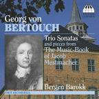 Georg von Bertouch: Trio Sonatas