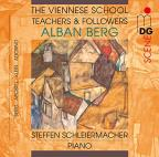 Viennese School - Teachers and Followers: Alban Berg