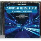 Saturday House Fever: '90s Garage Anthems