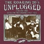 Roaring 20S Unplugged, Vol. 1: Acoustic Recordings 1921-1925