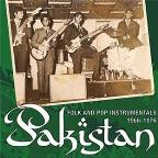 Pakistan: Folk and Pop Instrumentals 1966-1976