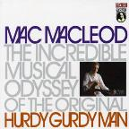 Incredible Musical Odyssey Of The Original Hurdy Gurdy Man