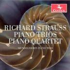 Richard Strauss: Piano Trios; Piano Quartet