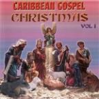 Carribbean Gospel Christmas, Vol. 1