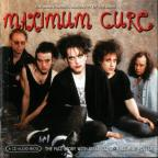 Maximum Cure: The Unauthorised Biography Of The Cure