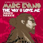 Way U Love Me (2009 Mixes)