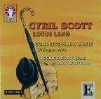 Cyril Scott: Complete Piano Music, Vol. 5