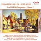 Golden Age of Light Music: Great British Composers, Vol. 1