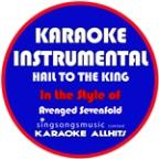 Hail To The King (In The Style Of Avenged Sevenfold) [karaoke Instrumental Version] - Single