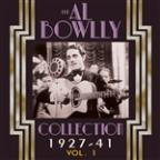 Al Bowlly Collection 1927-40, Vol. 1