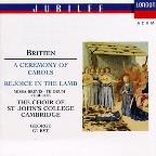 Britten: A Ceremony of Carols, Rejoice in the Lamb, etc