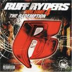 Ruff Ryders Vol. 4: The Redemption