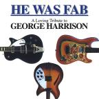 He Was Fab: A Loving Tribute to George Harrison