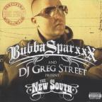 Bubba Sparxxx and DJ Greg Street Present the New South