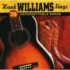Hank Williams Sings 26 Unforgettable Songs