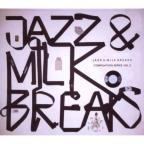 Jazz & Milk Breaks, Vol. 2