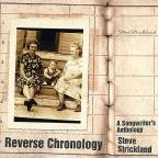 Reverse Chronology: A Songwriter's Anthology