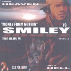 From Heaven Thru Hell/Money From Nothin' Vol.1