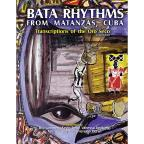 Bata Rhythms from Matanzas, Cuba: Transcriptions of the Oro Seco (Book)