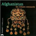 Afghanistan: Rediscovered Treasures