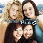 Music From the Motion Picture the Sisterhood of the Traveling Pants 2