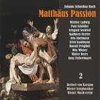 Bach: Matthäus Passion, BWV 244, Vol. 2